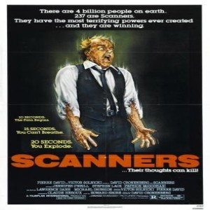 Essential Movies 108 - Scanners