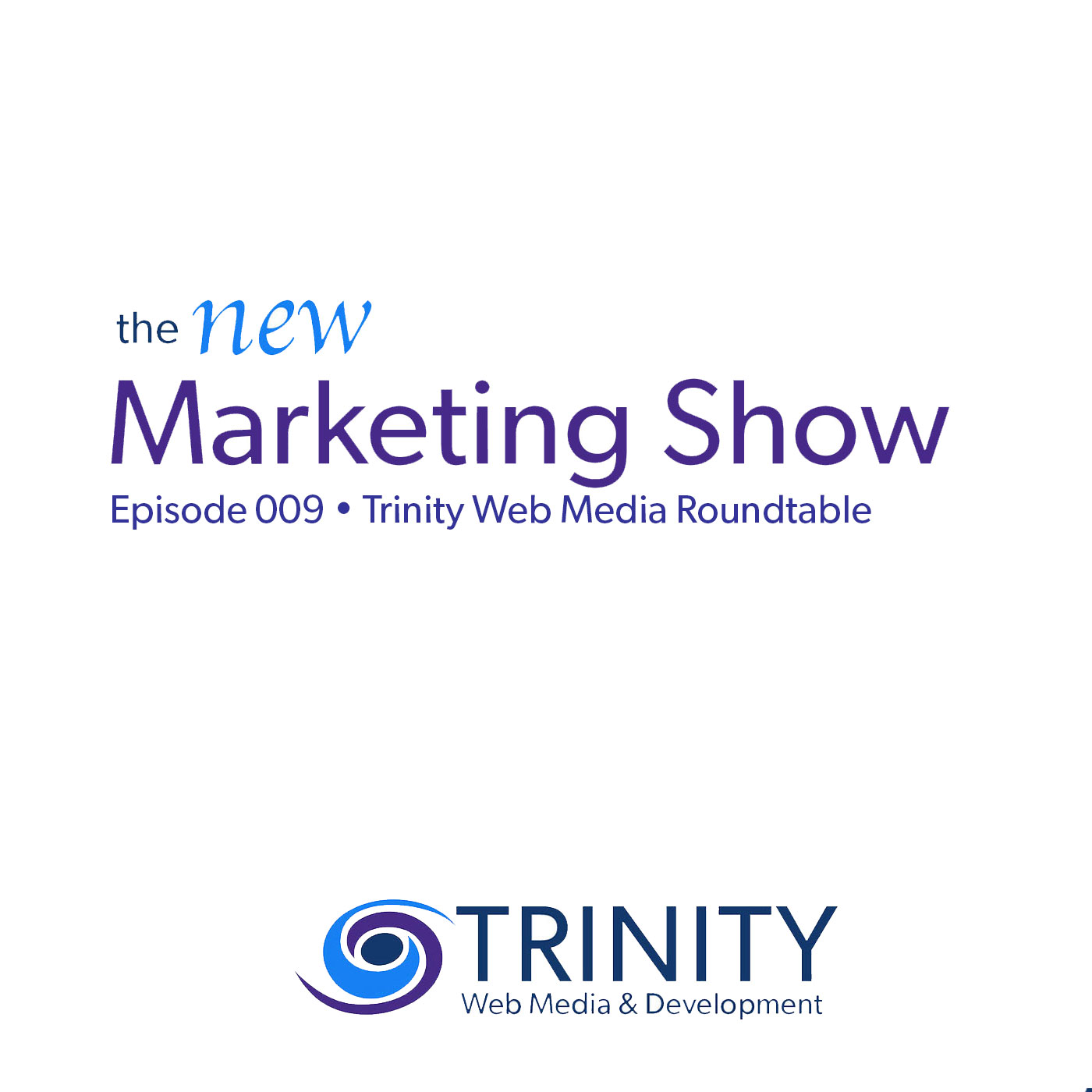 Trinity Roundtable Discussion [Episode 9]