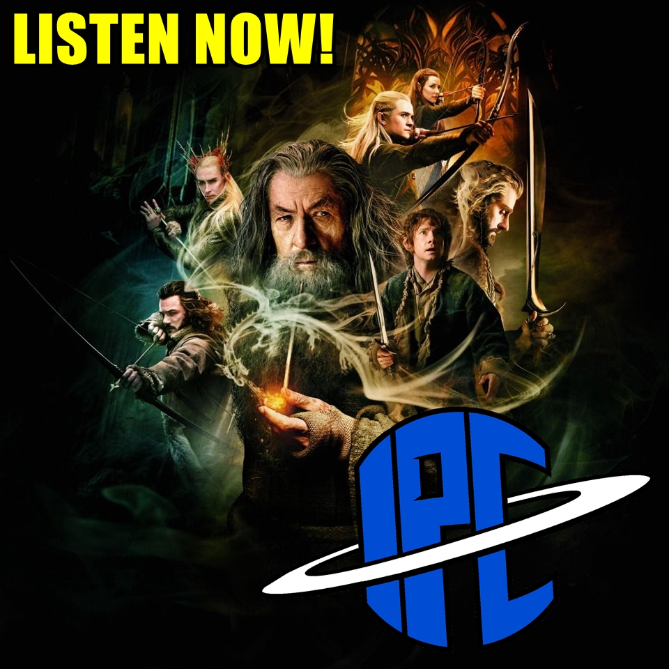#210: The Hobbit: The Desolation Of Smaug | The IPC Podcast LIVE