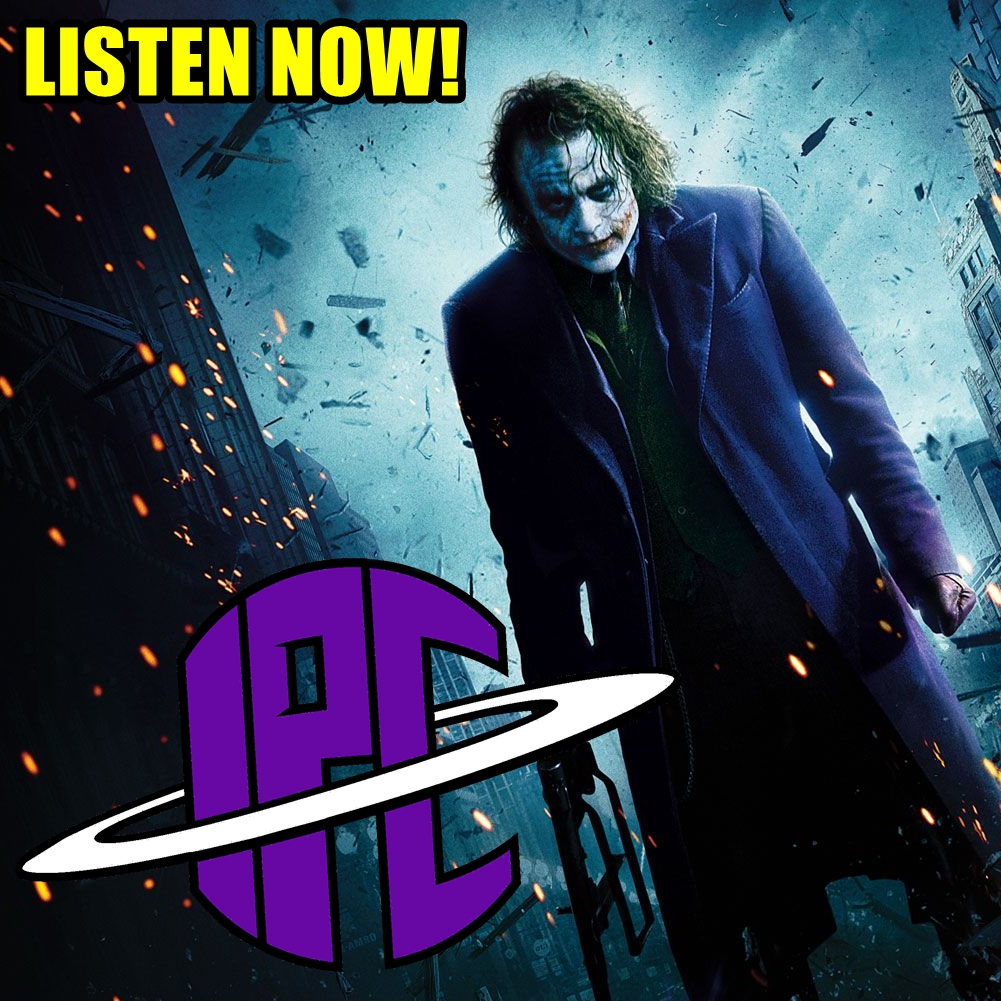 #229: The Dark Knight (Revisited) | The IPC Podcast LIVE