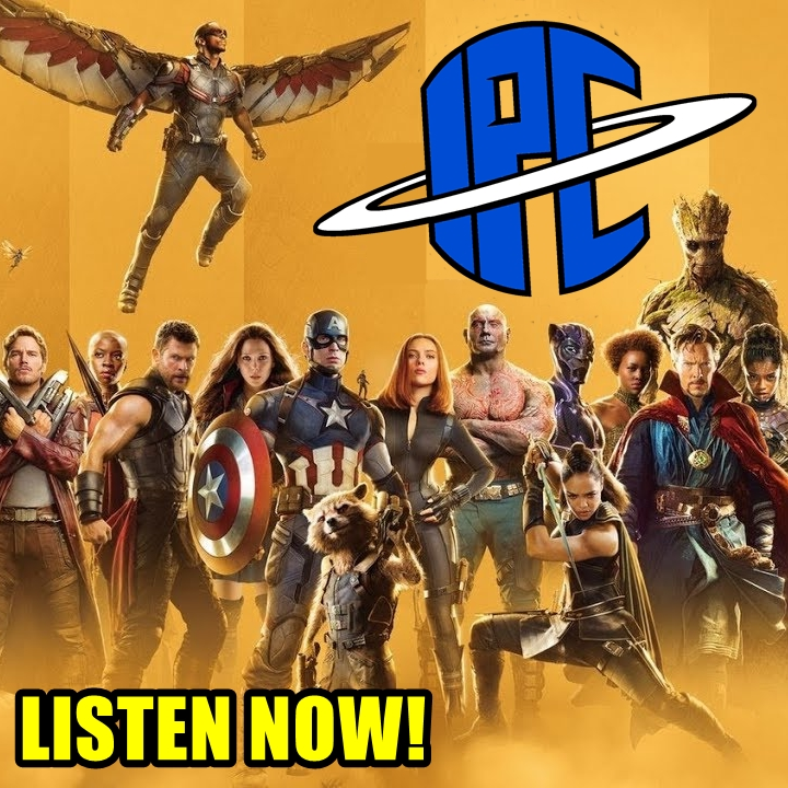 #235: A Recap Of The Marvel Cinematic Universe | The IPC Podcast LIVE