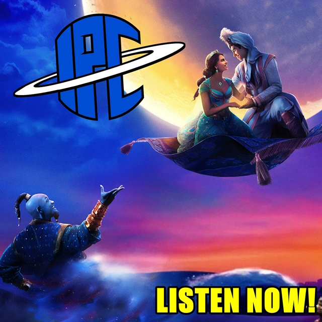 #241: Aladdin (2019) | The IPC Podcast LIVE