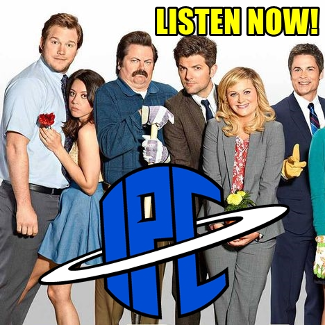 #278: Parks and Recreation - Watch Party | The IPC Podcast LIVE