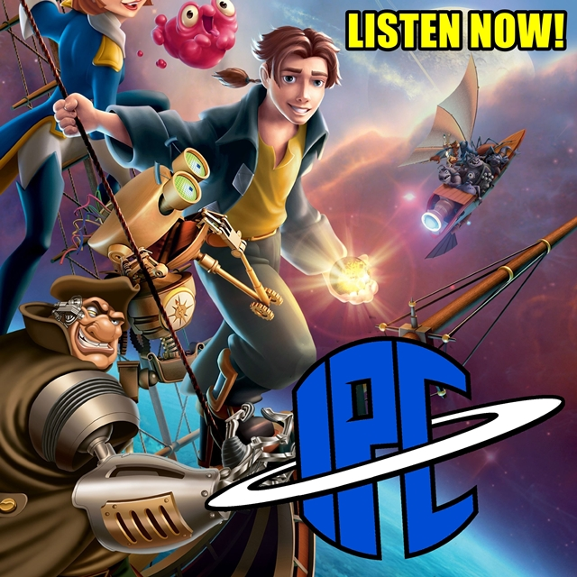 #291: Treasure Planet | The IPC Podcast LIVE