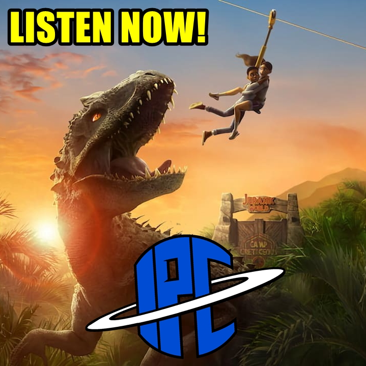 #306: Jurassic World Camp Cretaceous | The IPC Podcast LIVE