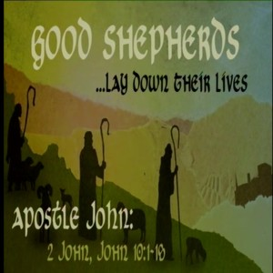 GOOD SHEPHERDS - Lay Down Their Lives