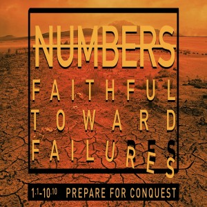 NUMBERS - Prepare for Conquest