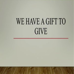 STEVE HAMMOND: We Have a Gift to Give
