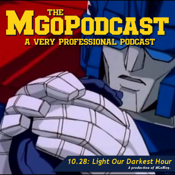 MGoPodcast 10.28: Light Our Darkest Hour
