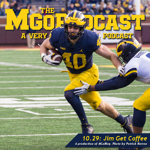 MGoPodcast 10.29: Jim Get Coffee