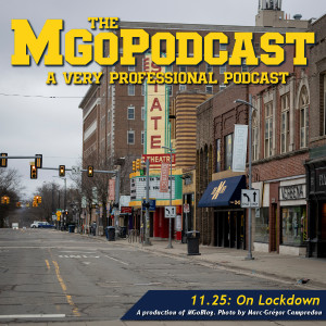 MGoPodcast 11.25: On Lockdown