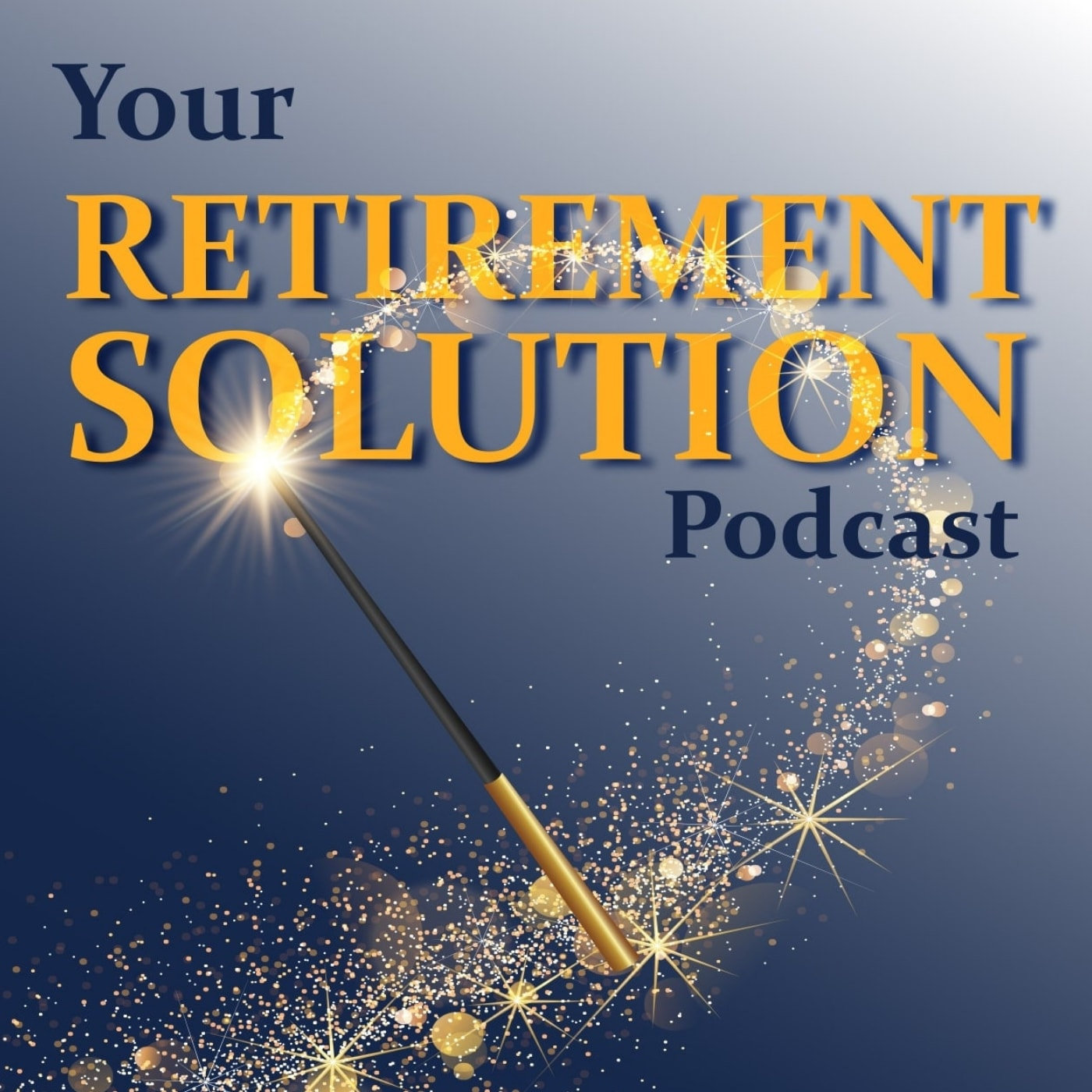 Episode 27 - Meet The Retirement Solution Family—with Financial Planner Tyler Lively