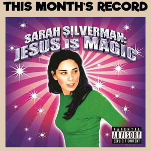 Comedy Album Book Club - Sarah Silverman: Jesus Is Magic