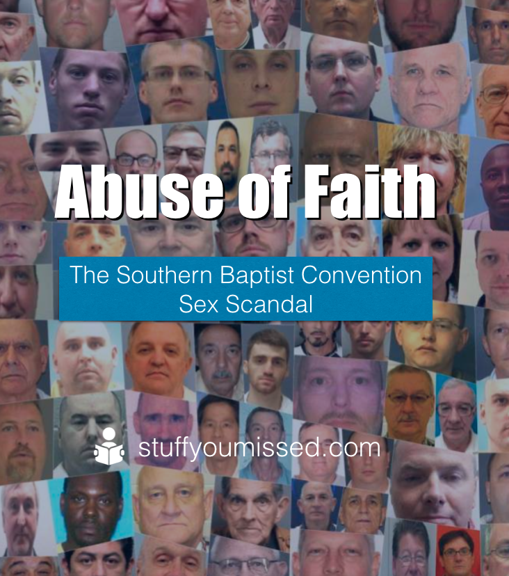 #29 - Abuse of Faith - The Southern Baptist Convention Sex Scandal
