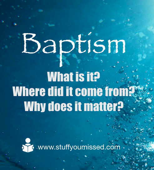 #31 - What is Baptism? Where did it come from? Why does it matter?