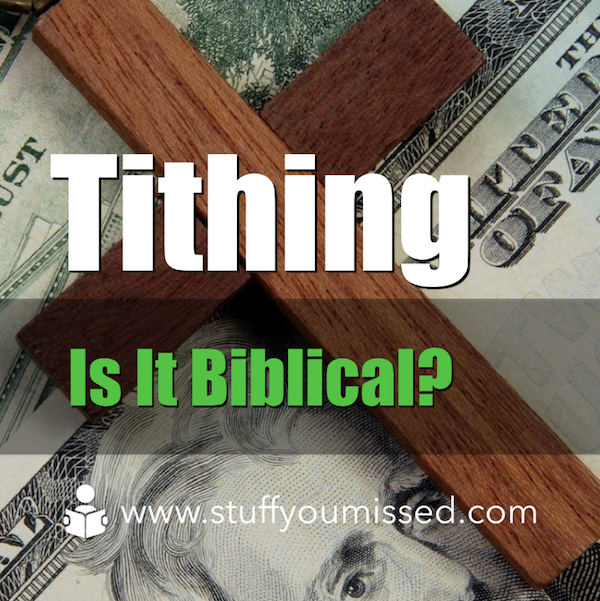 #15: Tithing, Is It Biblical?