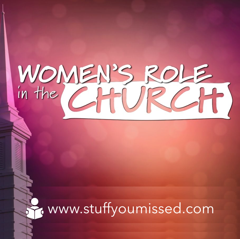 #17: Women's Role in the Church