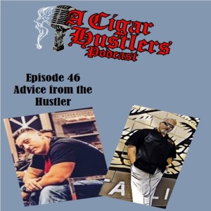 Episode 46 Advice from the Hustler..... Be A Team PlayerWe are on a roll