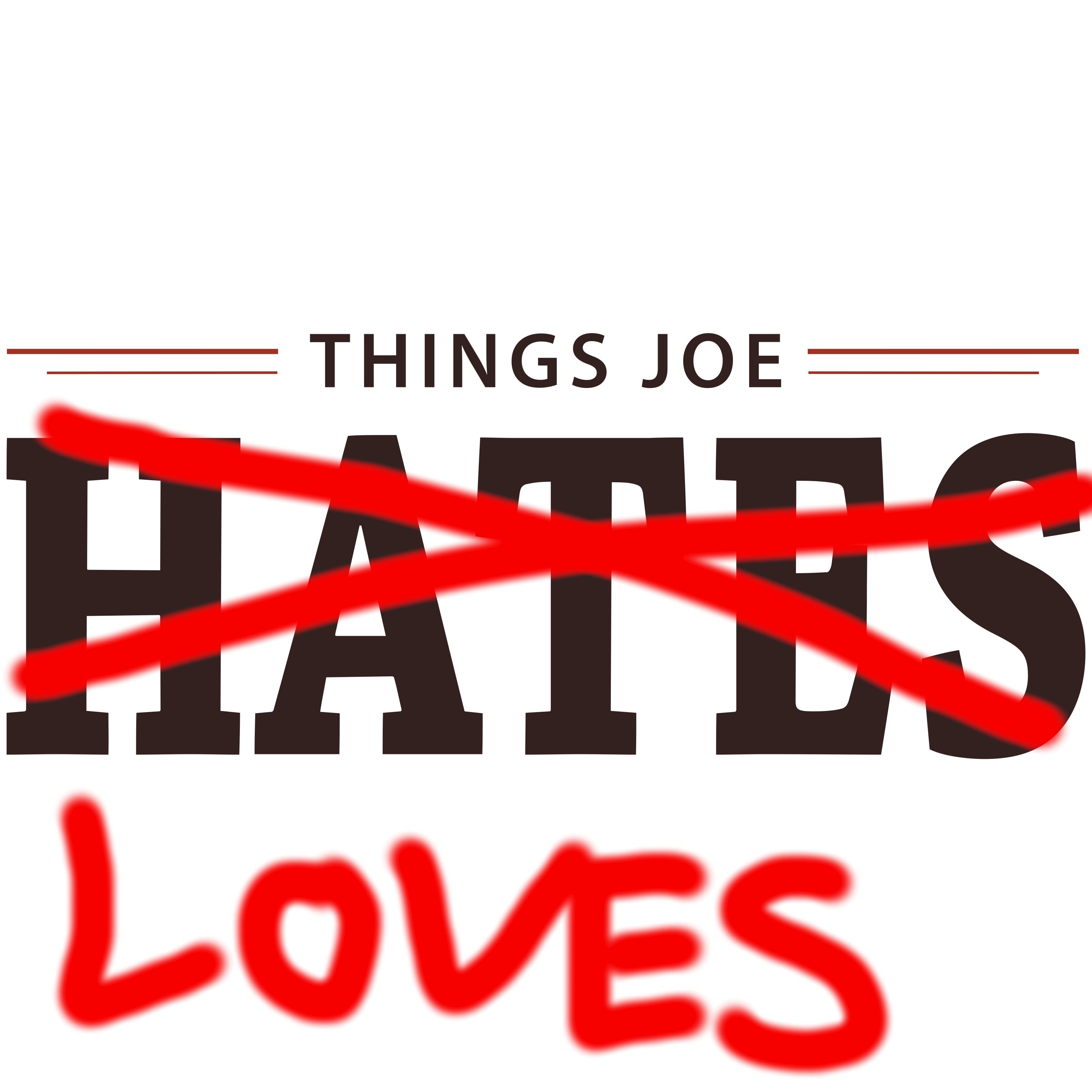 Things Joe Loves