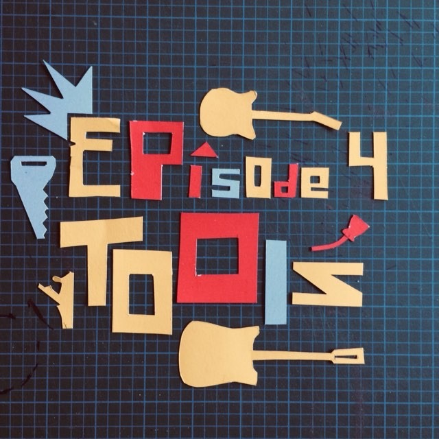 Ep 4 : Tools