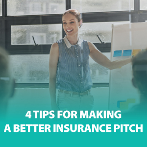 4 Tips for Making a Better Insurance Pitch | ASG172