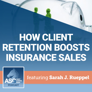 How Client Retention Boosts Your Insurance Sales