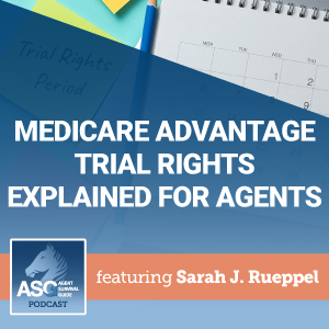 Medicare Advantage Trial Rights Explained for Agents