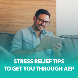 Stress Relief Tips to Get You Through AEP | ASG173