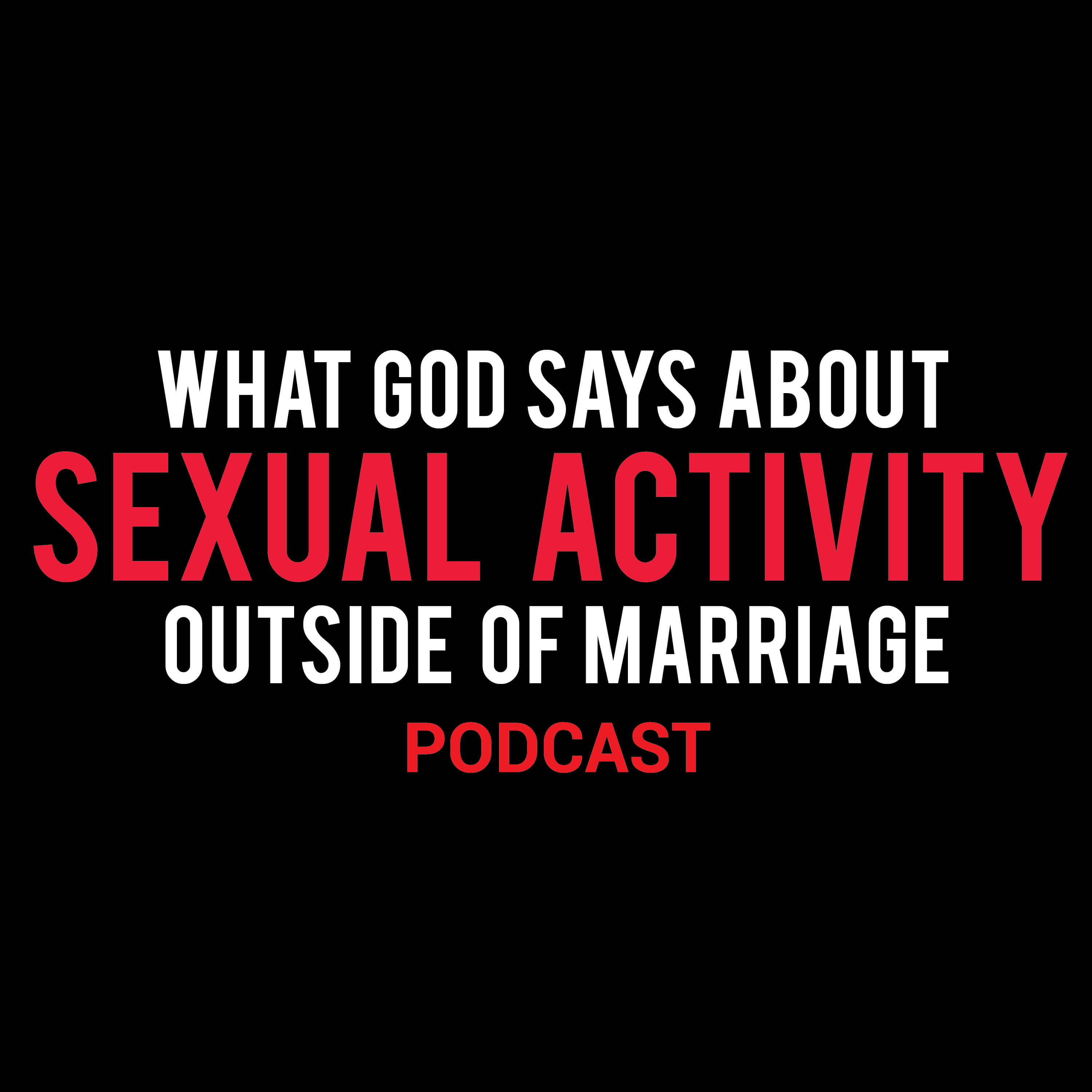 Episode 5: The Power of Grace & Sexual Purity