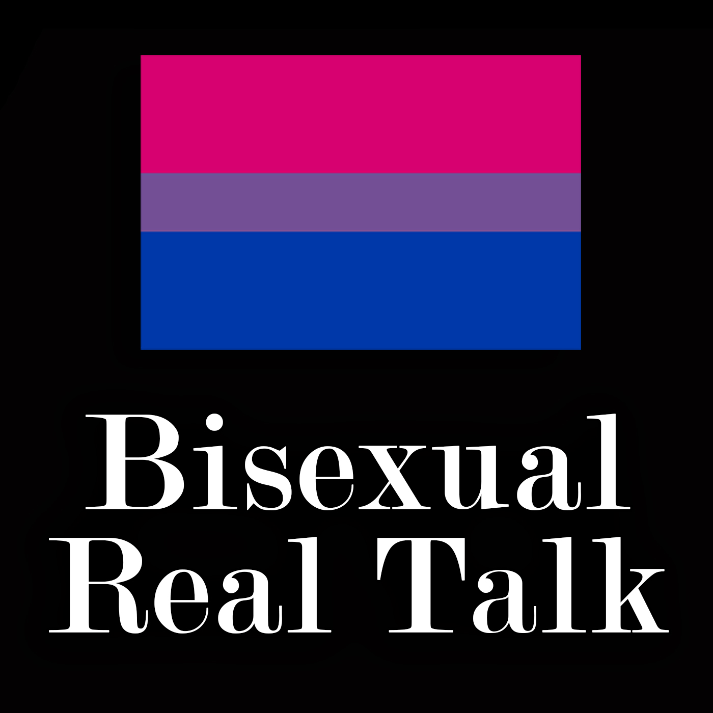 """Bisexual Real Talk - """"Bisexuals Will Leave You for a Man"""" - What do I say?"""