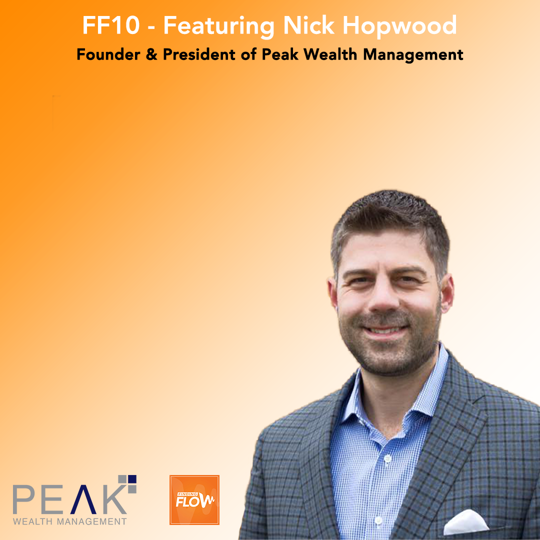 EP 034: Nick Joins the Finding Flow Podcast