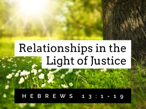 Relationships in the Light of Justice