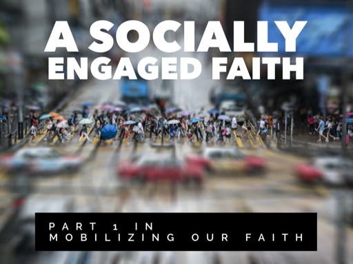 A Socially Engaged Faith