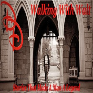 Season 1 - Walking With Walt: A Disney Love Story