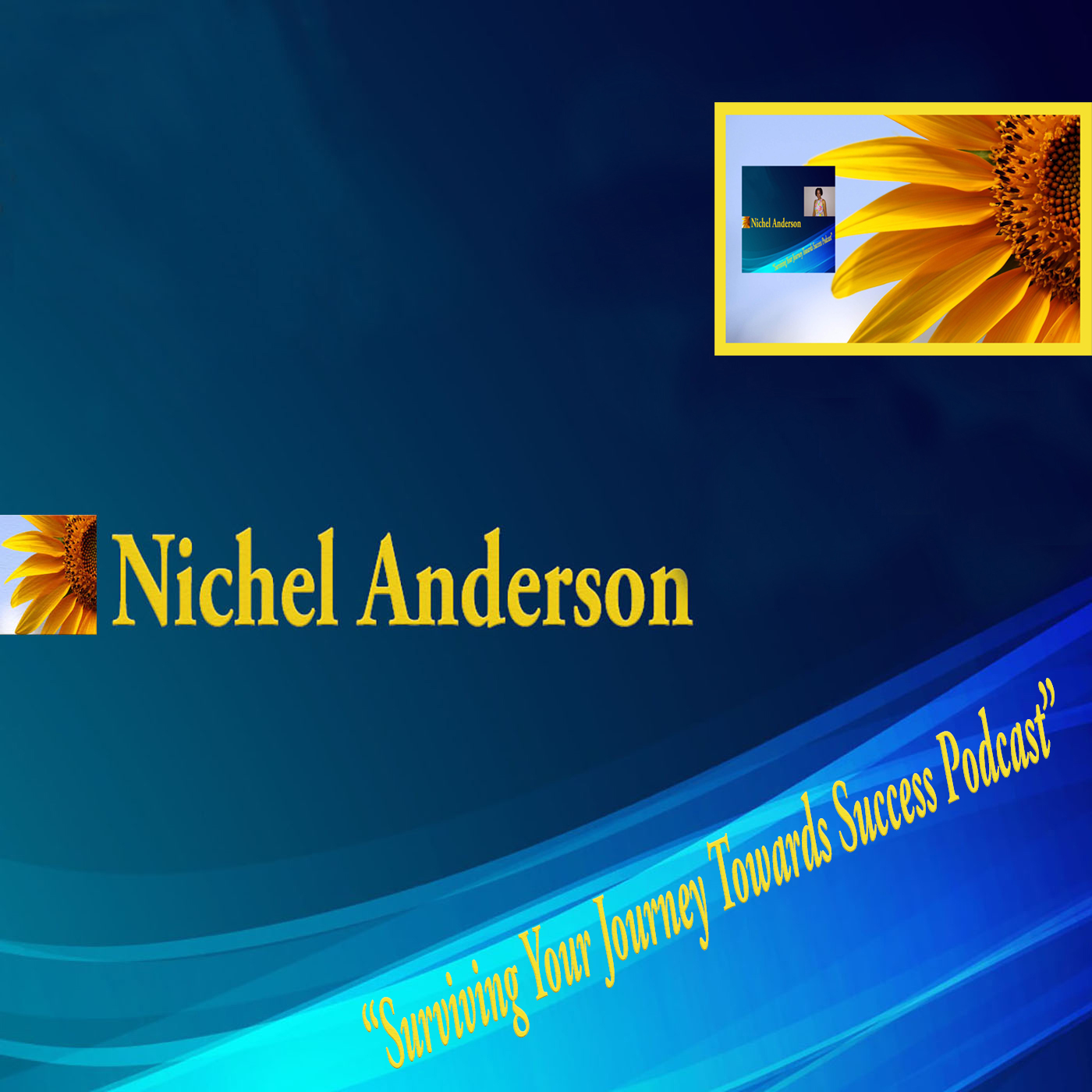 Press Release - Podcast App and Official Website of Nichel Anderson App Now Available