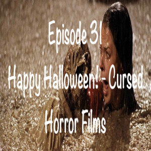 31: Happy Halloween! - Cursed Horror Films