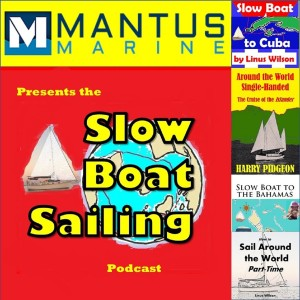 Ep. 53: Paul Trammell Reads Becoming a Sailor A Singlehand Sailing Adventure; Sailing Kittiwake Questions if Vlogging is a Goldmine; Another Rescue and Dismasting in the Golden Globe Race