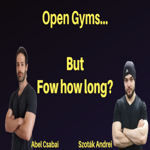 CoronaCast ep. 5 - Gyms are open, but will they close again?!