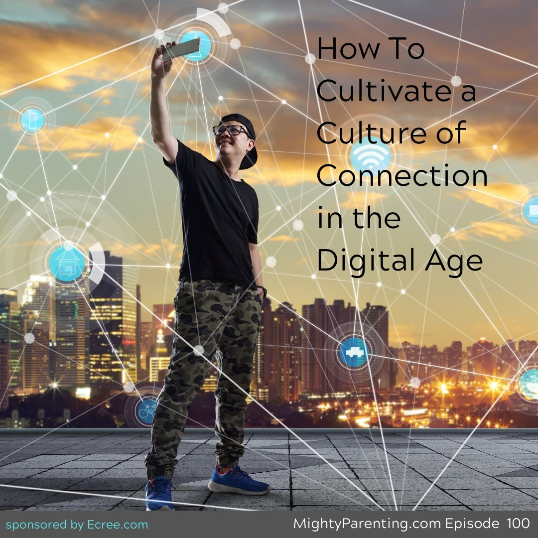 How To Cultivate A Culture Of Connection In The Digital Age   Anne Moss Rogers   Episode 100