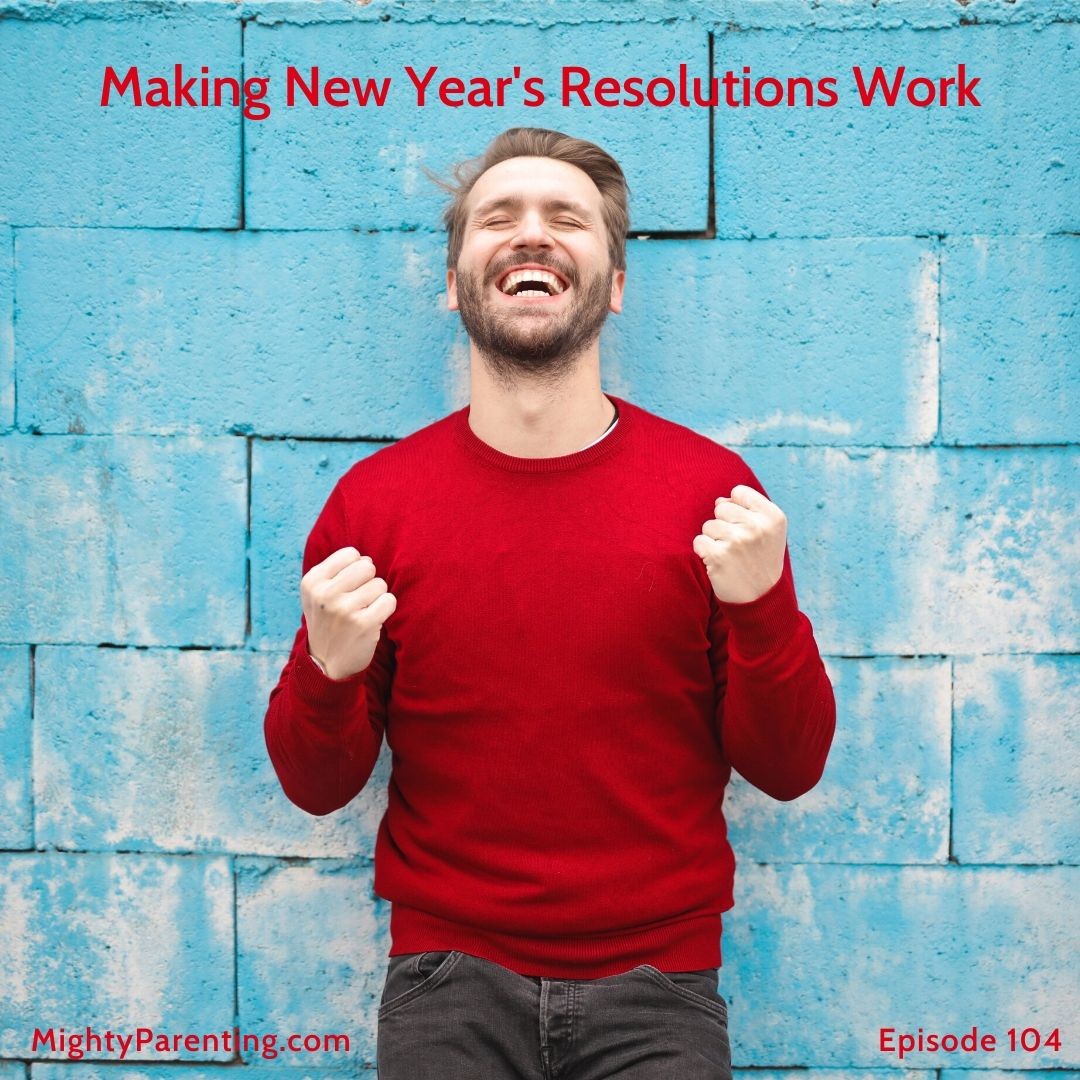 Making New Year Resolutions Work   Sandy Fowler and Judy Davis   Episode 104