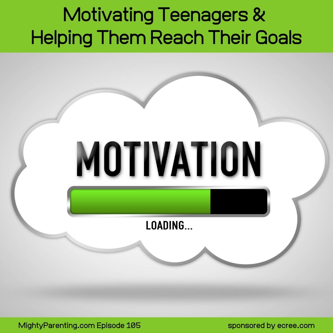 Motivating Teenagers And Helping Them Reach Goals   Adam Norse   Episode 105