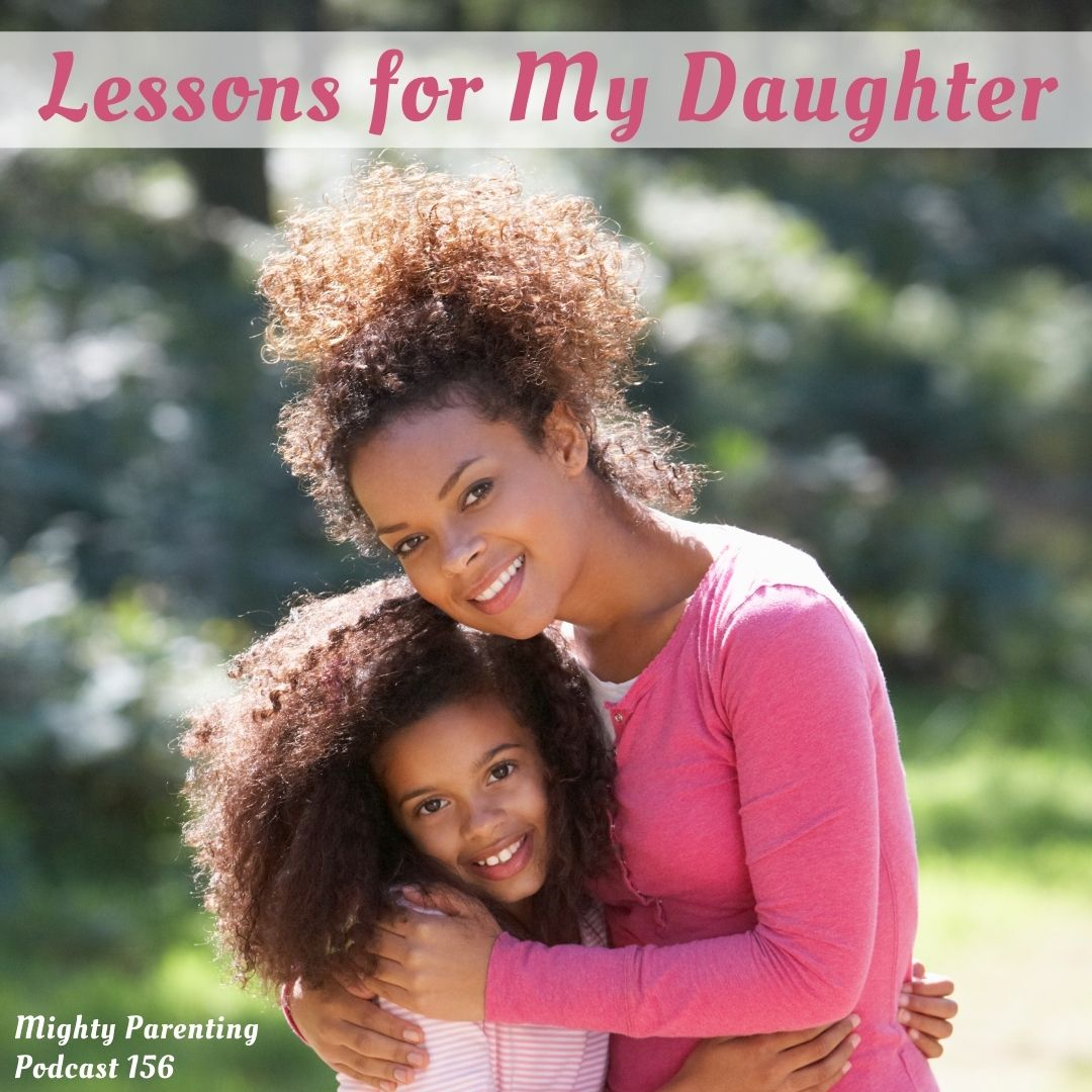 Lessons For My Daughter | Carmen Caterina | Episode 156