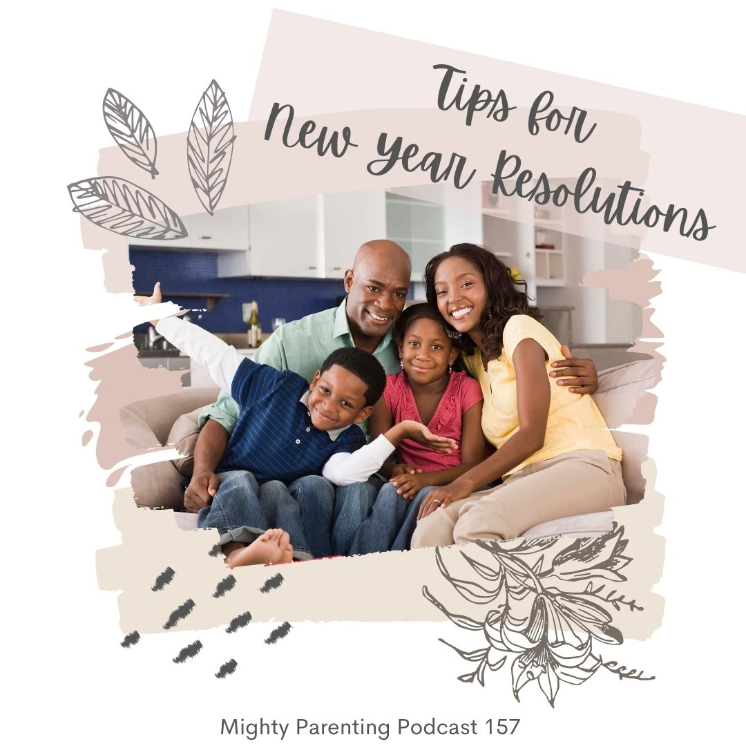 Tips for New Year Resolutions for Moms and Teens | Sandy Fowler | Episode 157