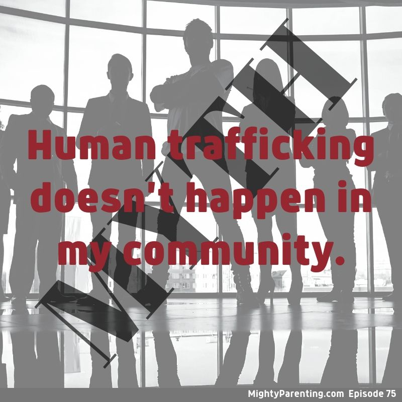 Human Trafficking Happens Everywhere - Protect Your Teenager   Cathy Knauf   Episode 75