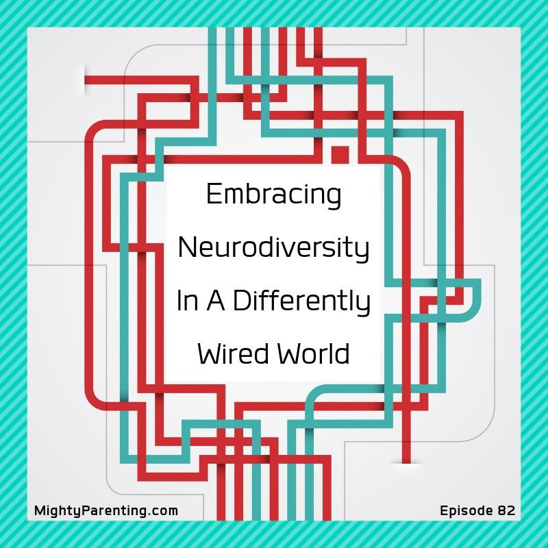Embracing Neurodiversity In A Differently Wired World   Debbie Reber   Episode 82