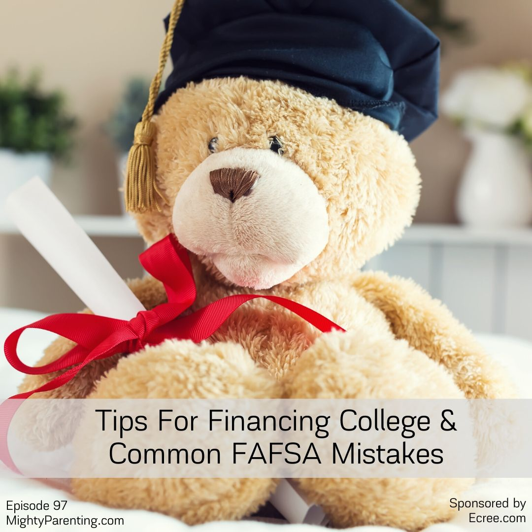 Tips For Financing College And Common FAFSA Mistakes   Ron Caruthers   Episode 97