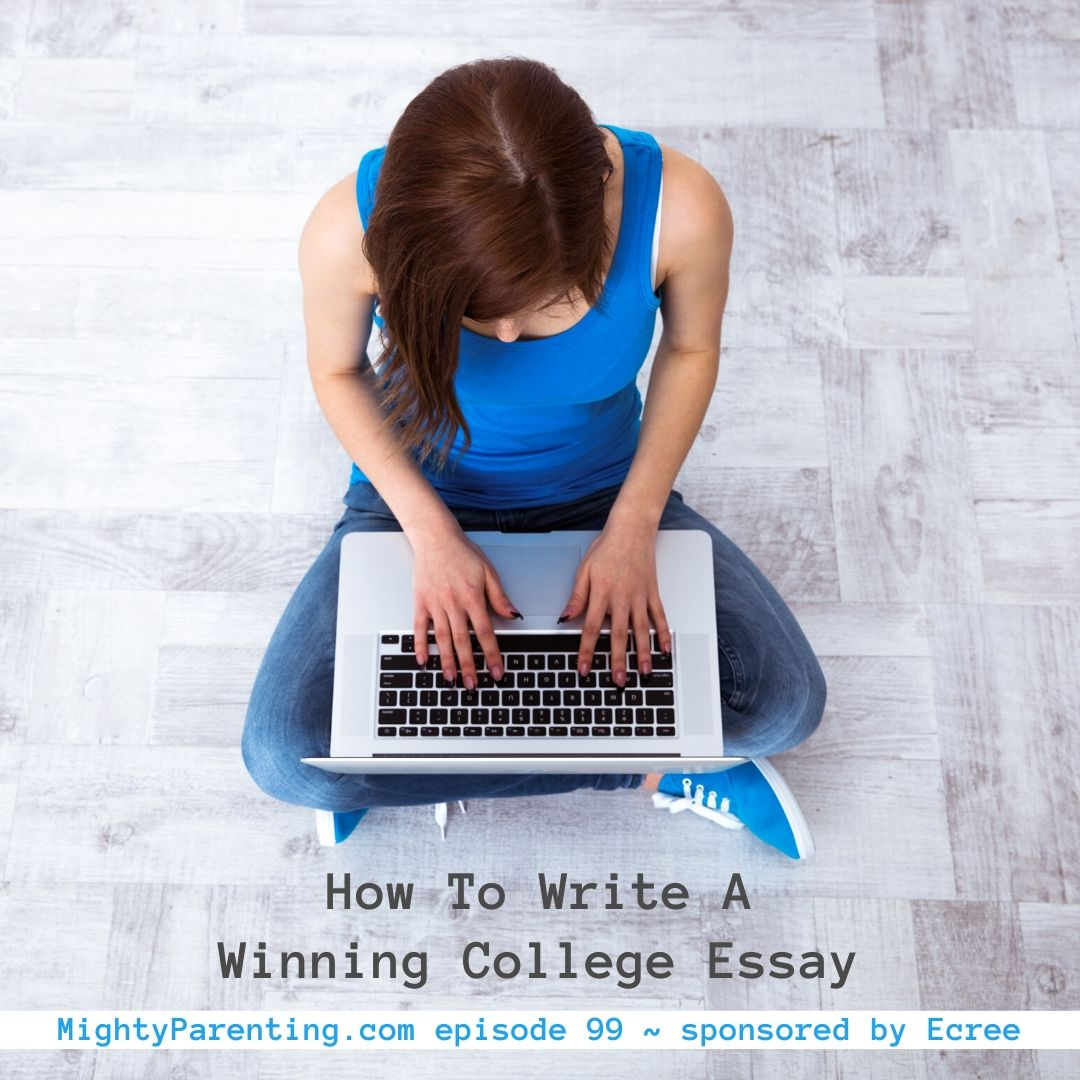 How To Write A Winning College Essay   Sandy Fowler   Episode 99