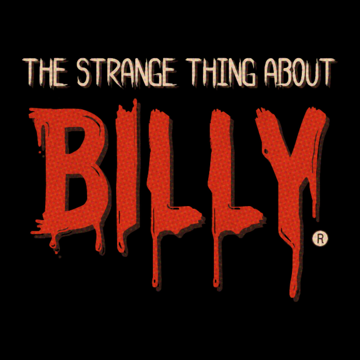 The Strange Thing About Billy (full episode)