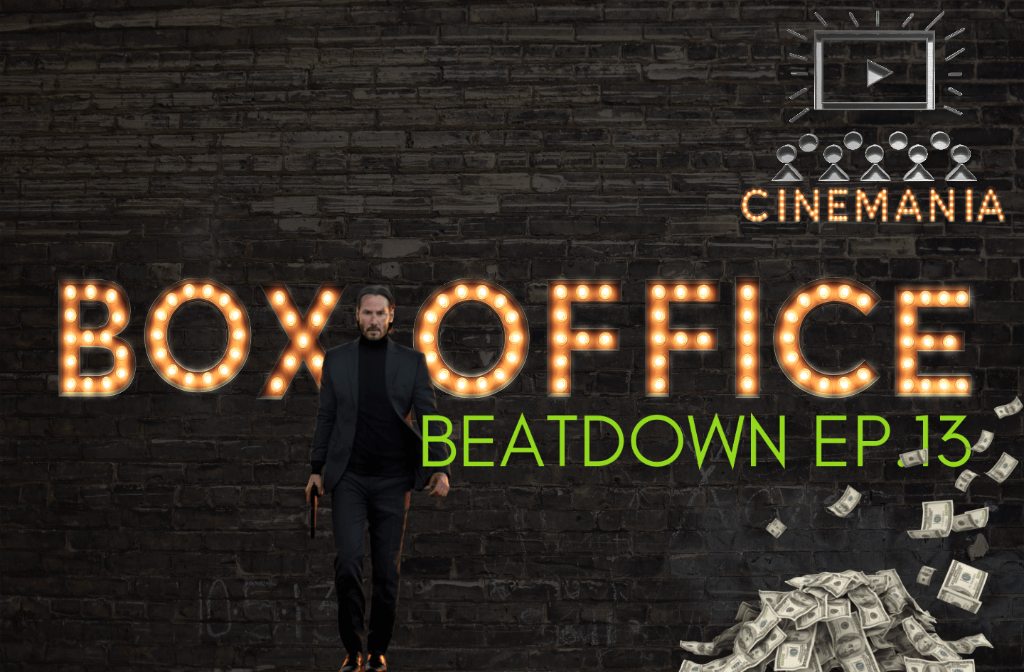 """Box Office Beatdown Ep.13 """"John Wick Takes Out The Avengers for the #1 Spot!"""""""