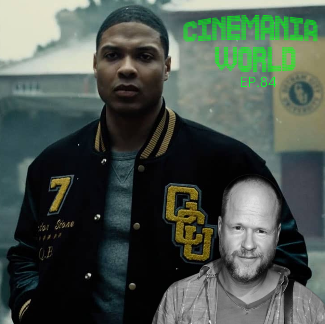 """Cinemania World Ep.84 """"Discussing the Ray Fisher and Joss Whedon Allegations and Our Favorite Movies of the Year So Far!"""""""